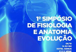 1º Simpósio de Fisiologia e Anatomia Evolução